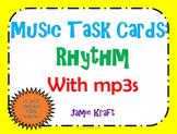Music Task Cards: Rhythm With mp3s