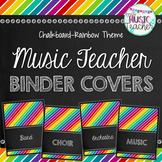 Music Teacher Binder Covers: Chalkboard Rainbow Theme
