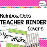 Music Teacher Binder Covers: Rainbow Dots Theme