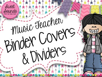 Music Teacher Binder Covers and Dividers {Arrows Light}