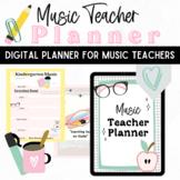 Music Teacher Digital Planner for Elementary Music Teachers Printable and iPad