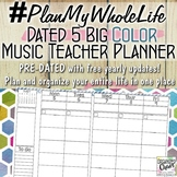 #PlanMyWholeLife Music Teacher Planner Bundle: Dated 5 Big COLOR
