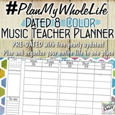 #PlanMyWholeLife Music Teacher Planner Bundle: Dated 8 COLOR