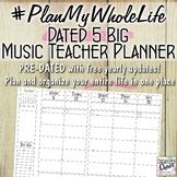 #PlanMyWholeLife Music Teacher Planner Bundle: Dated 5 Big