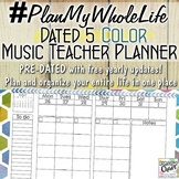 #PlanMyWholeLife Music Teacher Planner Bundle: Dated 5 COLOR