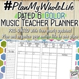 #PlanMyWholeLife Music Teacher Planner Bundle: Dated 6 COLOR