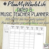 #PlanMyWholeLife Music Teacher Planner Bundle: Dated 6