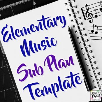 Music Teacher Sub Plan Template