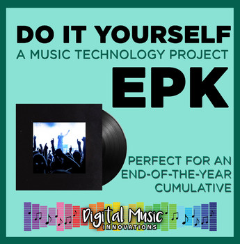End of the year Music Technology EPK Project