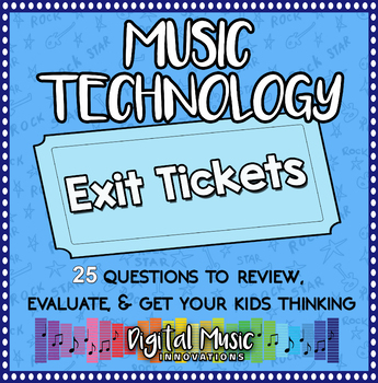Music Technology Exit Tickets or Bell Ringers