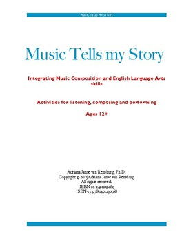 Music Tells My Story - Integrating Music Composition and ELA skills