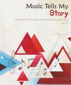 Music Tells my Story - Integrating Music Composition and English Language Arts