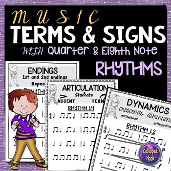 Music Terms and Symbols/ Signs with Quarter and Eighth Note Rhythms
