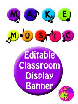 Music Theme Classroom Display Banner - Editable