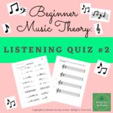 Music Theory - Listening Quiz 2