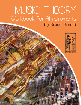 Music Theory Workbook for All Instruments Volume One:Chord Interval Construction