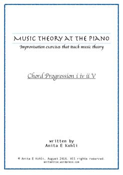 Music Theory at the Piano : Progression i iv ii V