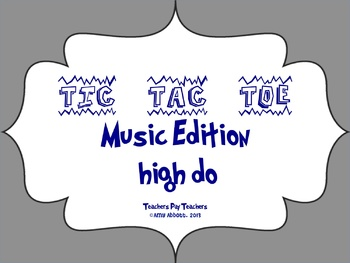 Music Tic Tac Toe Game: high do