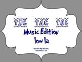 Music Tic Tac Toe Game: low la