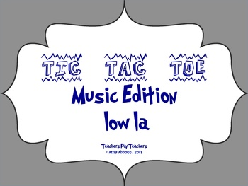 Music Tic Tac Toe Game: low la