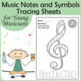 Music Notes and Symbols Tracing Sheets for Young Musicians