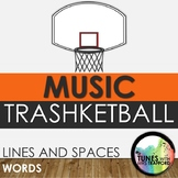 Music Trashketball: Lines and Spaces (treble clef words)