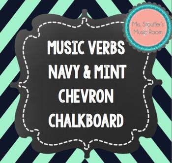 Music Verb Word Wall Navy&Mint Chevron Chalkboard