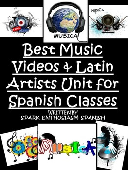 Music Videos and Latin Artists Unit for Spanish Class