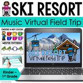 Music Virtual Field Trip - Ski Resort