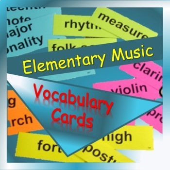 Music Cards: Vocabulary Cards for Elementary Music