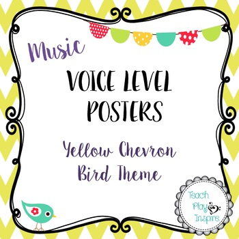 Music Voice Level Posters -Dynamics - Yellow Chevron Bird Theme