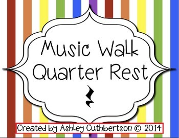 Music Walk:  Quarter Rest