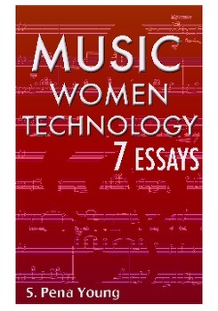 Music, Women, and Technology - 7 Essays