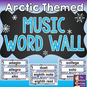 Music Word Wall - Arctic Theme