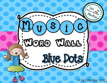 Music Word Wall: Blue Dots