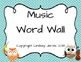 Music Word Wall Bundle