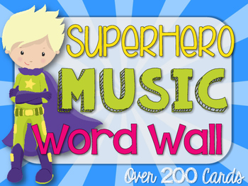 Music Word Wall {Superhero Theme}