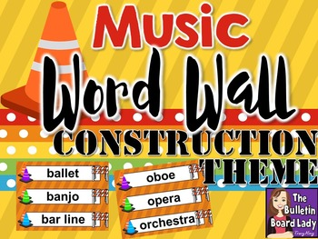 Music Word Wall Construction Theme