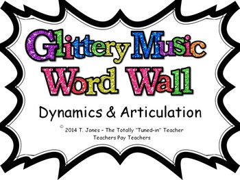Music Word Wall -  Dynamics and Articulation Set in glitte
