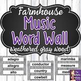 Music Word Wall - Farmhouse Theme