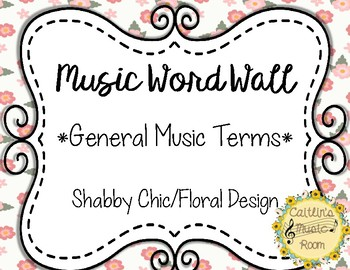 Music Word Wall-General Music Terms- Floral Background