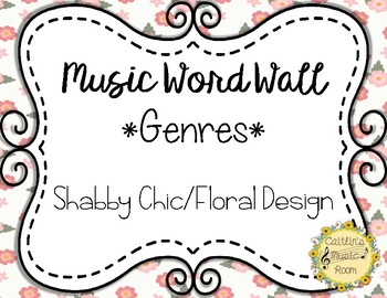 Music Word Wall-Genres-Floral Background