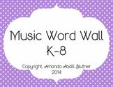 Music Word Wall Grades K-8