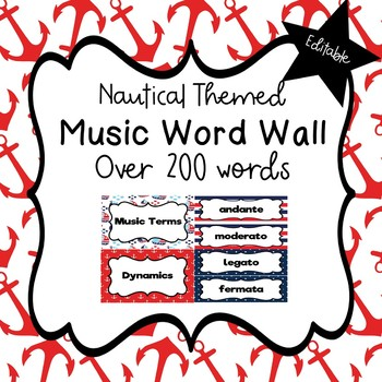Music Word Wall (Nautical Theme) - Editable!