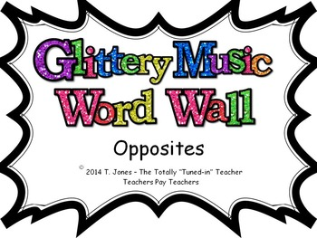 Music Word Wall -  Opposites Set in glittery lavender
