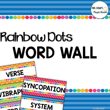 Music Word Wall: Rainbow Dots Theme