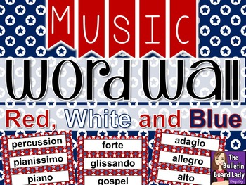 Music Word Wall - Red White and Blue