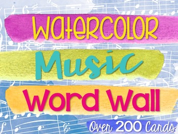 Music Word Wall {Watercolor Theme}
