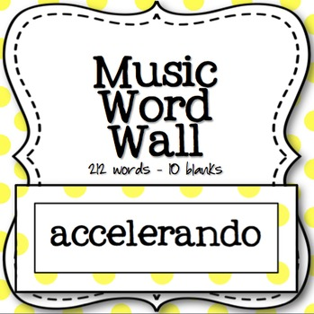 Music Word Wall (Yellow and White Polka Dot)