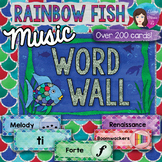 Music Word Wall with VISUALS - Rainbow Fish